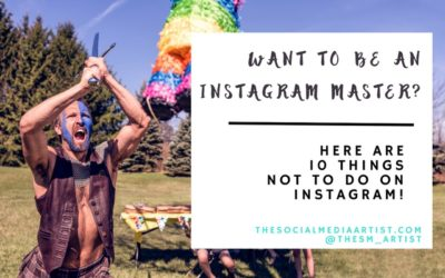 Want to be an Instagram Master? Here's a List of 10 Things NOT to do!
