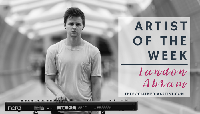 Artist of the Week – Music from Landon Abram