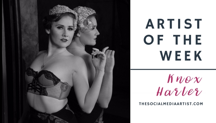 Artist of the Week – Dancer, Producer & Burlesque Performer Knox Harter