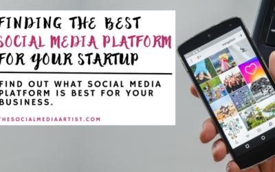 Finding the Best Social Media Platform for Your Startup
